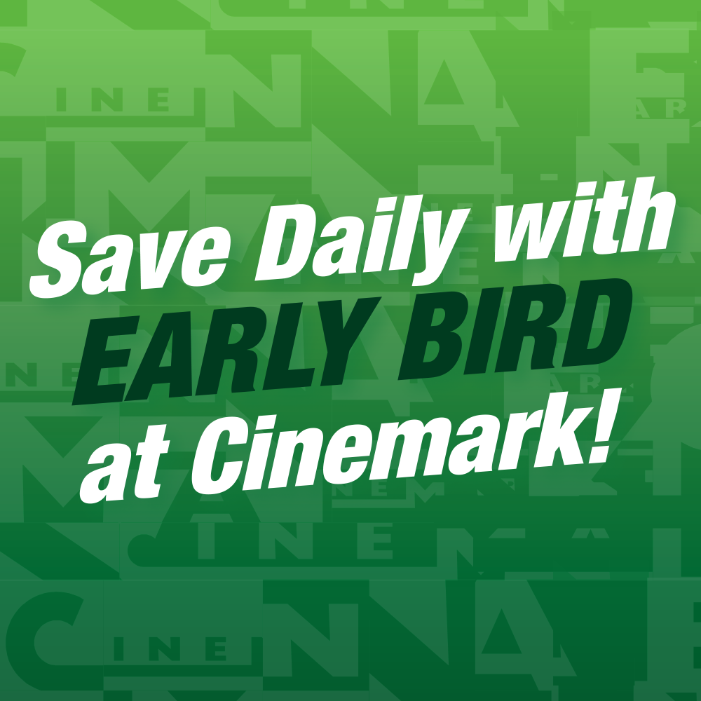 Text about an early bird special at Cinemark on a green background.