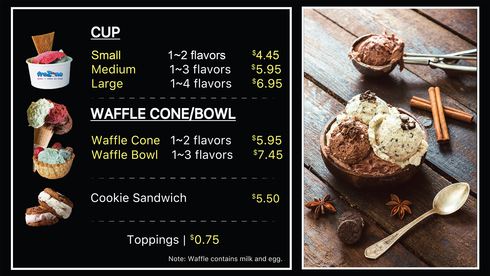 Gelato menu for cups, waffle bowls, and cookie sanwiches.